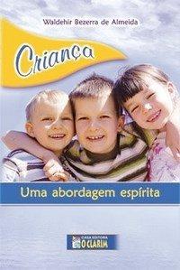 crianc3a7a-uma-abordagem-espirita