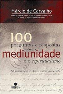 100 Perguntas e Resposta sobre a Mediunidade