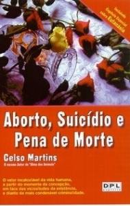 Aborto Suicidio e Pena de Morte