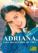 ADRIANA UMA TRAJETORIA DE VIDA