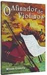 O Afinador de Violinos